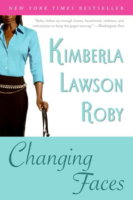 Changing Faces Kimberla Lawson Roby Paperback