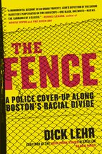The Fence Paperback  by Dick Lehr