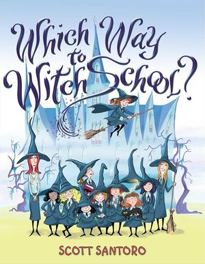 Which Way to Witch School? book image