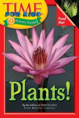 Time For Kids: Plants!