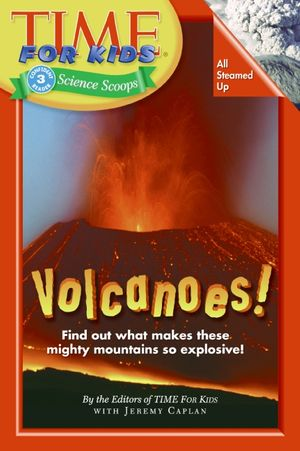 Time For Kids: Volcanoes! book image