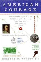 American Courage Paperback  by Herbert W. Warden III