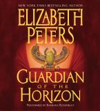 Guardian of the Horizon Downloadable audio file UBR by Elizabeth Peters