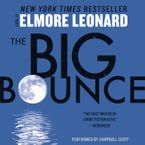 The Big Bounce Downloadable audio file UBR by Elmore Leonard