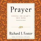 Prayer Selections Downloadable audio file UBR by Richard J. Foster