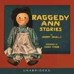 Raggedy Ann Stories Downloadable audio file UBR by Johnny Gruelle
