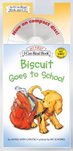 Biscuit Goes to School Book and CD CD-Audio ABR by Alyssa Satin Capucilli