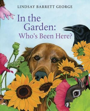 In the Garden: Who's Been Here? book image