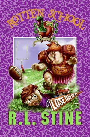 Rotten School #4: Lose, Team, Lose! book image