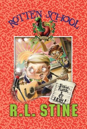 Rotten School #5: Shake, Rattle, and Hurl! book image