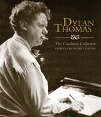 Dylan Thomas:The Caedmon CD Collection