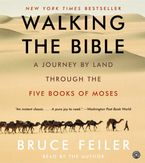 Walking the Bible Downloadable audio file UBR by Bruce Feiler