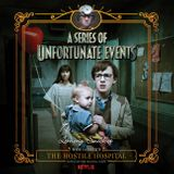 Series of Unfortunate Events #8: The Hostile Hospital
