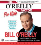 The O'Reilly Factor for Kids Downloadable audio file UBR by Bill O'Reilly