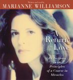 A Return to Love Downloadable audio file ABR by Marianne Williamson