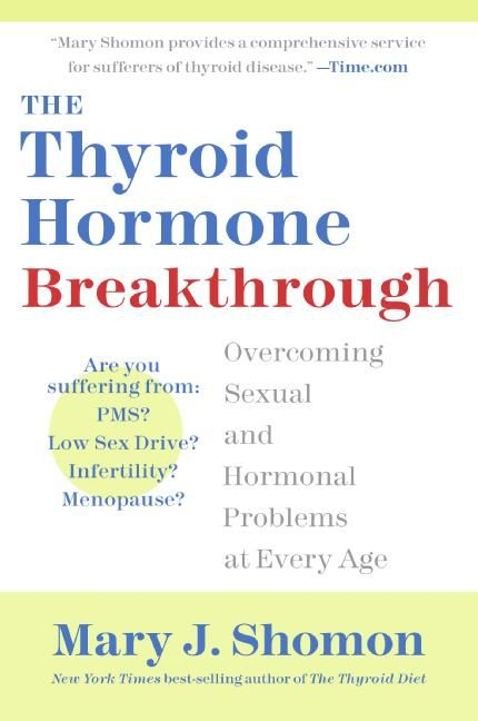 The Thyroid Hormone Breakthrough