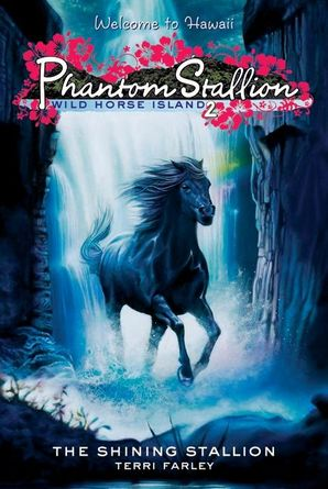 Phantom Stallion: Wild Horse Island #2: The Shining Stallion