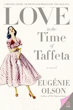 love-in-the-time-of-taffeta