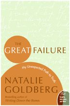 The Great Failure Paperback  by Natalie Goldberg