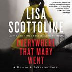 Everywhere That Mary Went Downloadable audio file ABR by Lisa Scottoline
