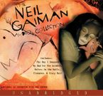 The Neil Gaiman Audio Collection Downloadable audio file UBR by Neil Gaiman