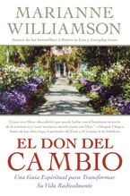 Don del Cambio, El Paperback  by Marianne Williamson