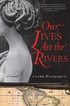 our-lives-are-the-rivers