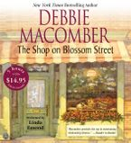 The Shop on Blossom Street CD Low Price CD-Audio ABR by Debbie Macomber