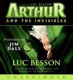 Arthur and the Invisibles Movie Tie-In Edition Unabr CD