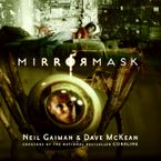 MirrorMask (children's edition) Hardcover  by Neil Gaiman
