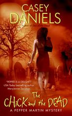 The Chick and the Dead Paperback  by Casey Daniels