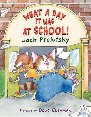 What a Day It Was at School! book image