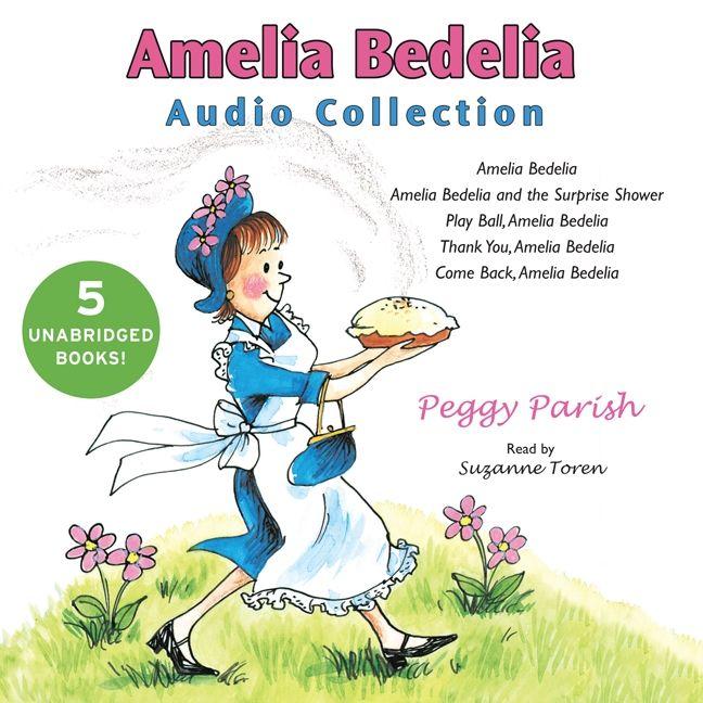 amelia bedelia audio collection peggy parish digital audiobook