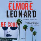 Be Cool Downloadable audio file UBR by Elmore Leonard