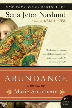 Abundance, A Novel of Marie Antoinette book image