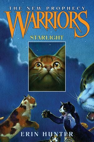 Warriors: The New Prophecy #4: Starlight book image