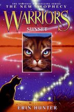 Warriors: The New Prophecy #6: Sunset Hardcover  by Erin Hunter