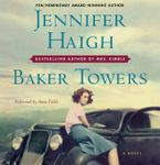 Baker Towers Downloadable audio file UBR by Jennifer Haigh
