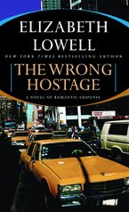 The Wrong Hostage Paperback  by Elizabeth Lowell