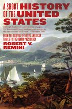 A Short History of the United States Paperback  by Robert V. Remini