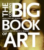 The Collins Big Book of Art Hardcover  by David G. Wilkins