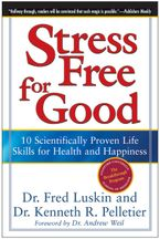 Stress Free for Good Paperback  by Frederic Luskin