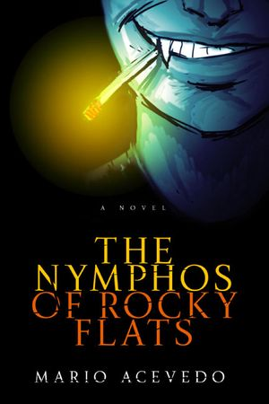 The Nymphos of Rocky Flats book image