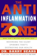 The Anti-Inflammation Zone Paperback  by Barry Sears