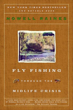 Fly Fishing Through the Midlife Crisis book image