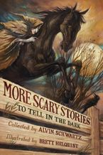 More Scary Stories to Tell in the Dark Hardcover  by Alvin Schwartz