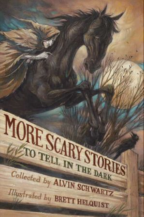 More Scary Stories to Tell in the Dark Paperback  by Alvin Schwartz