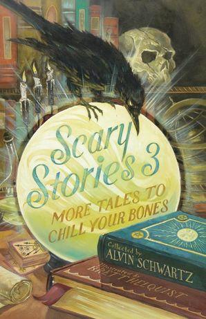 Scary Stories 3 Paperback  by Alvin Schwartz