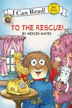 Little Critter: To the Rescue! Paperback  by Mercer Mayer