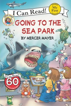Little Critter: Going to the Sea Park